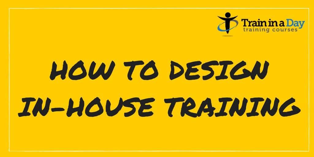 how to design in house training